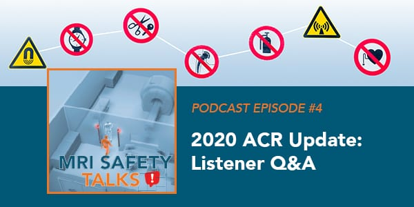 MRISafetyPodcast_Ep4_600x300