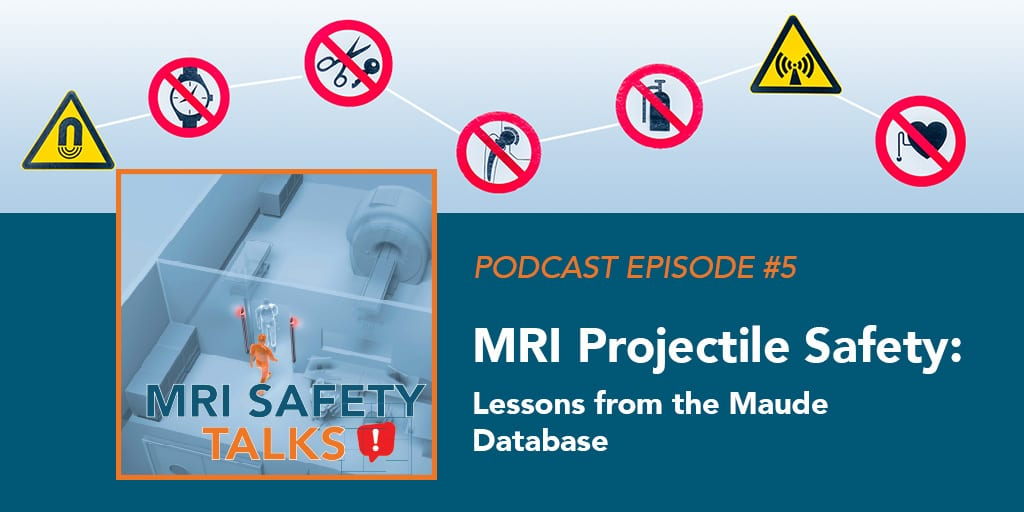MRISafetyPodcast_Ep5_1024x512