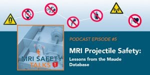 MRISafetyPodcast_Ep5_600x300